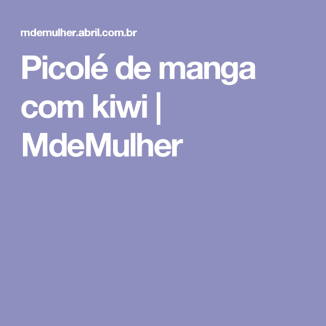 Picolé de manga com kiwi | MdeMulher