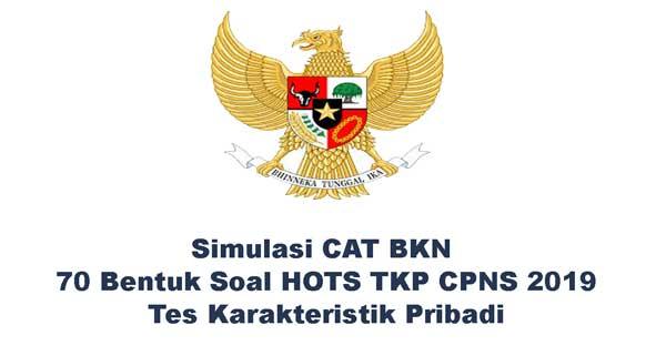 Simulasi Cat Bkn Bentuk Soal Hots Tkp Tes Karakteristik Pribadi Cpns 2019 Taksonomi Bloom Bentuk