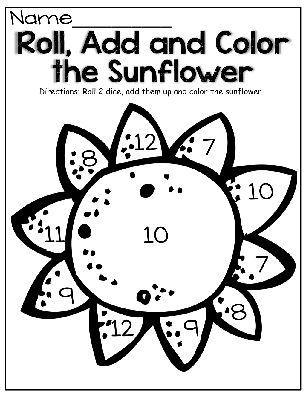Roll 2 Dice Add Them Up And Color The Sunflower Fun Way To Practice Simple Addition