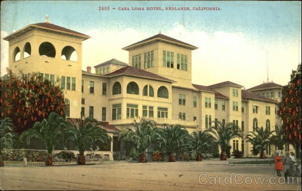 Casa Loma Hotel Redlands California