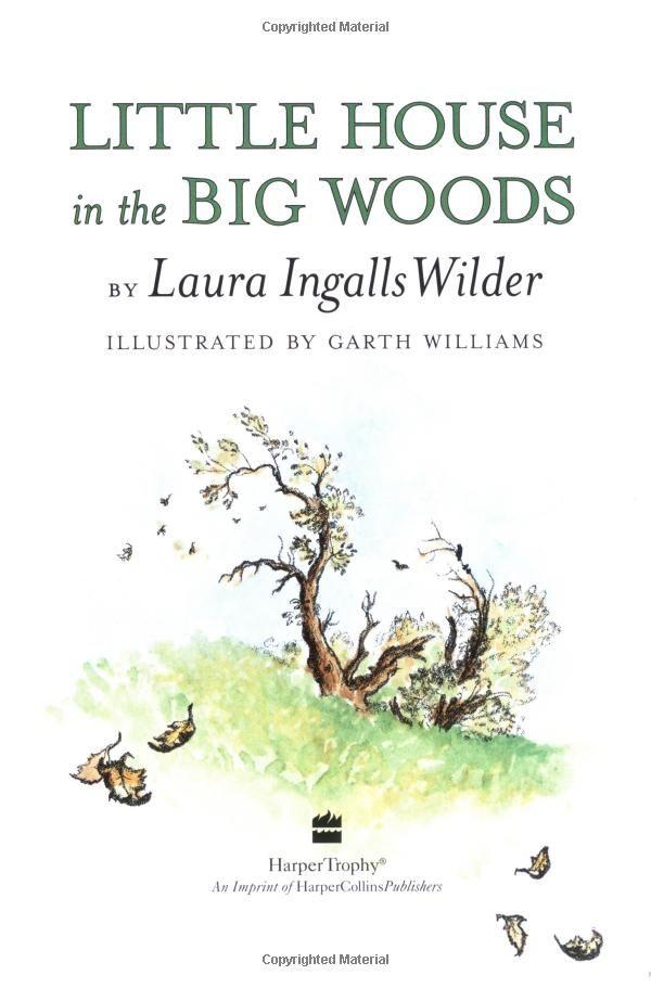 Little House In The Big Woods Laura Ingalls Wilder Garth