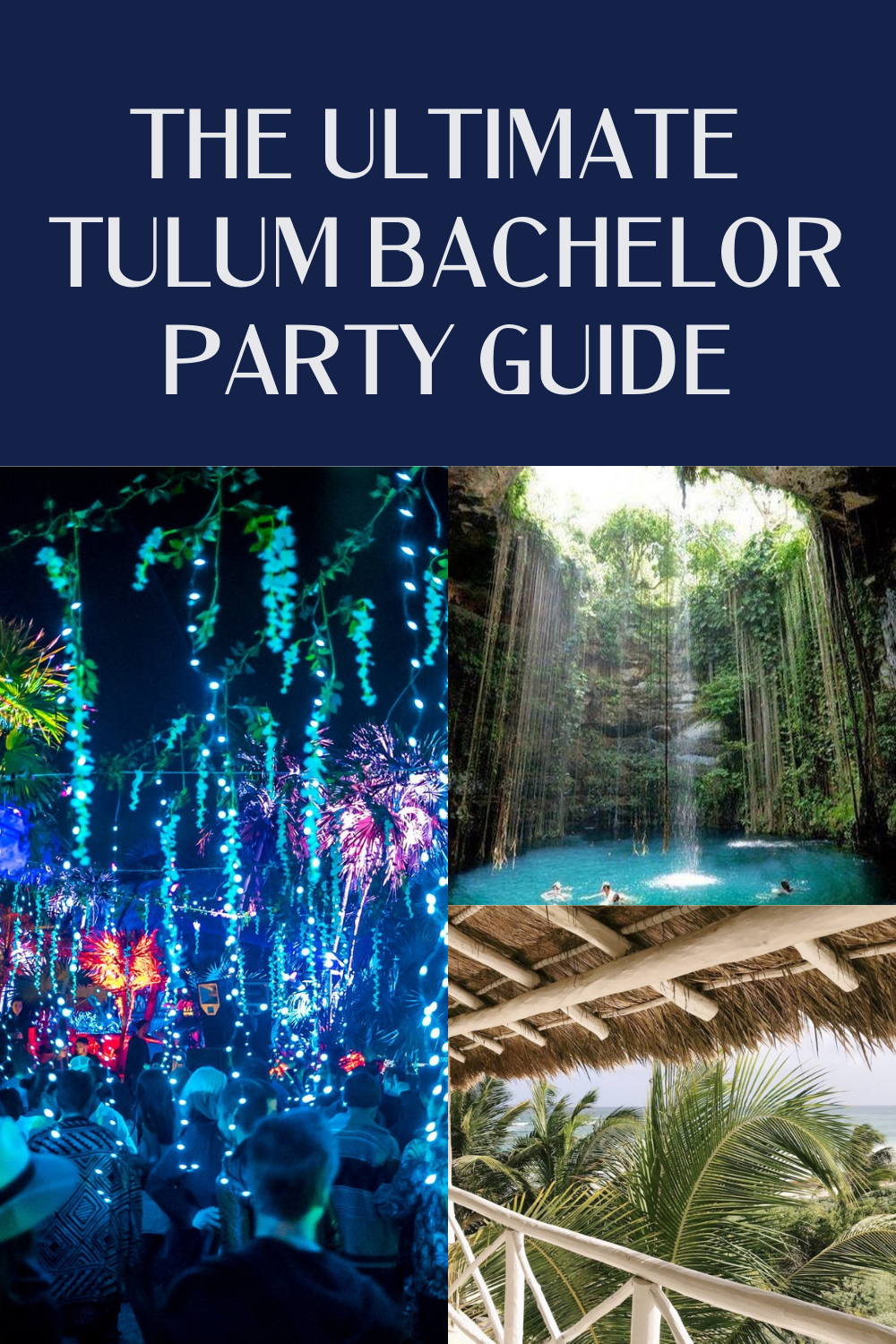 The Ultimate Tulum Bachelor Party Guys Trip Guide To Tulum Mexico Jetsetchristina In 2021 Guys Trip Bachelor Party Oaxaca Mexico Travel