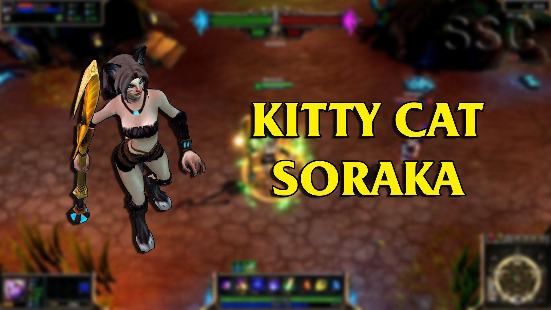Kitty Cat Soraka LoL Custom Skin ShowCase