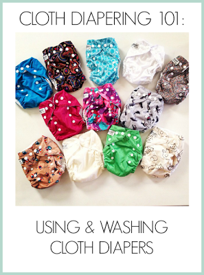 Cloth Diapering 101: Using & Washing Cloth Diapers Part 3