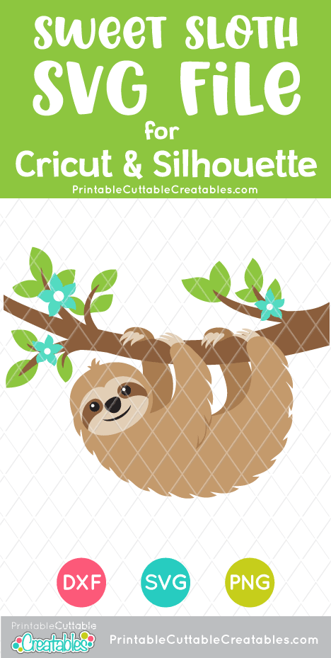 Sweet Sloth SVG File & Clipart for Cricut & Silhouette