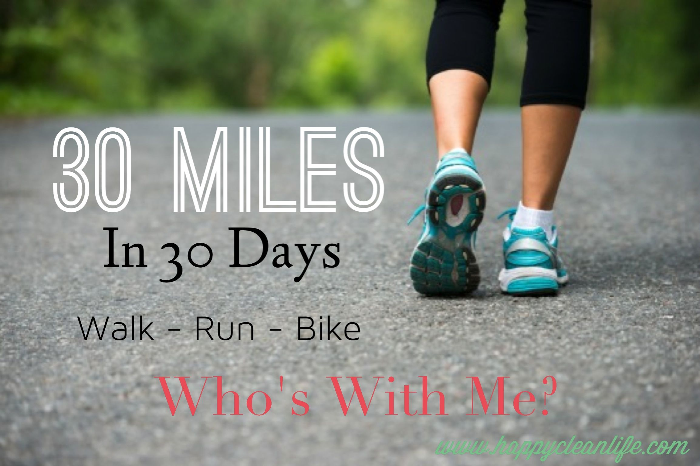 30 Miles In 30 Days Walk Run Jog Swim Crawl Or Bike Http