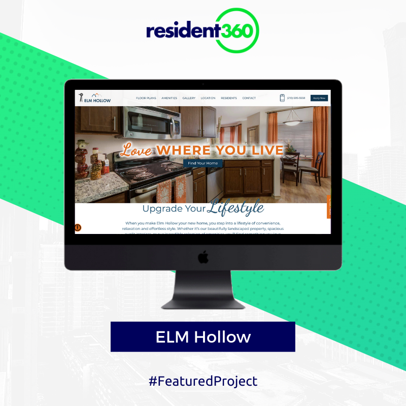 Irwin R Rose Company Partnered With Resident360 For The Website Design And Development Of Elm Hollow Apartment In 2020 Website Design Development Apartment Websites