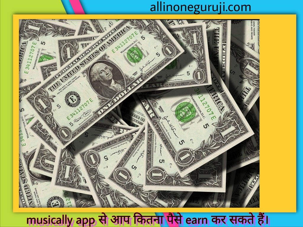 How much money you earn from musically app? About me