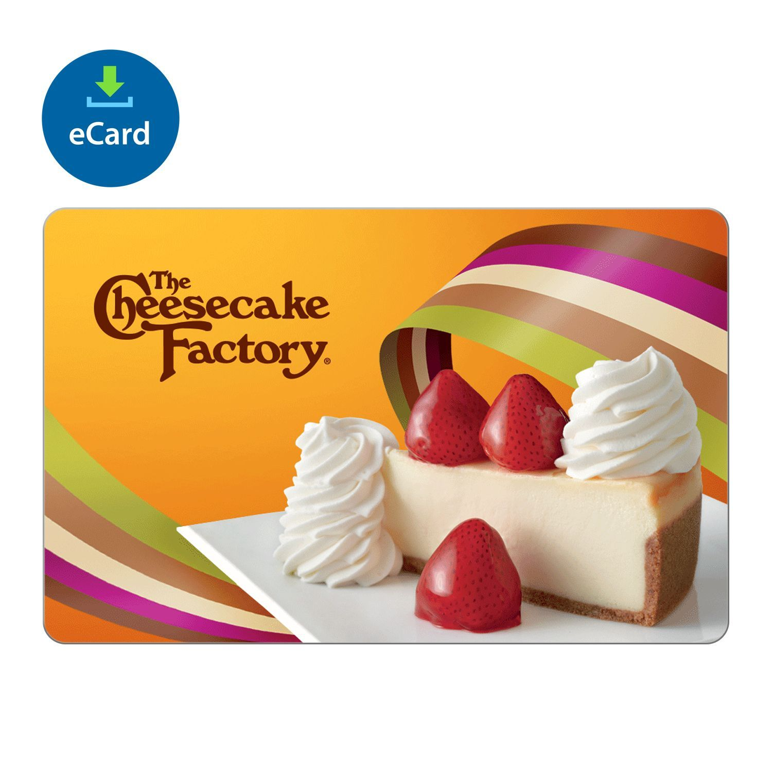 The Cheesecake Factory eGift Card Various Amounts (Email