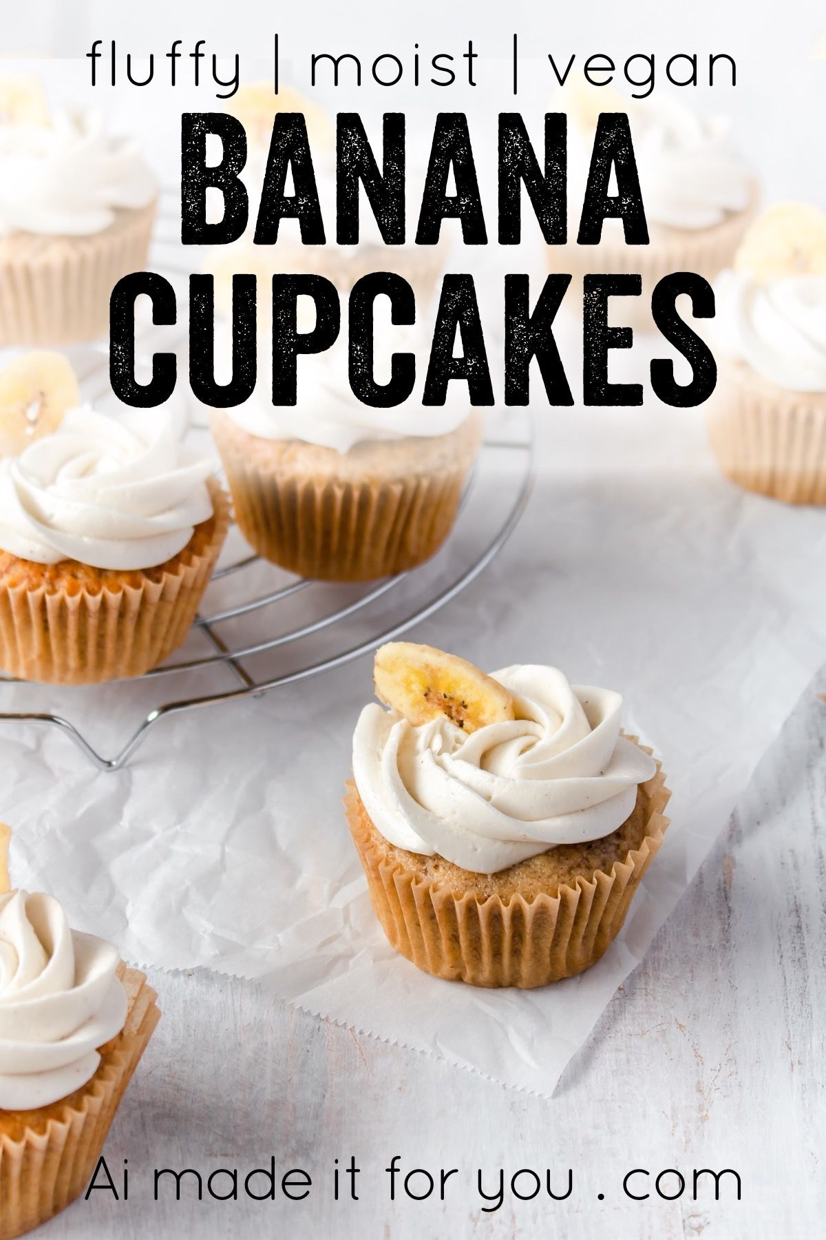 Vegan Banana Cupcakes Easy Fluffy And Moist Ai Made It For You In 2020 Easy Cupcake Recipes Dessert Recipes Easy Gourmet Cupcakes