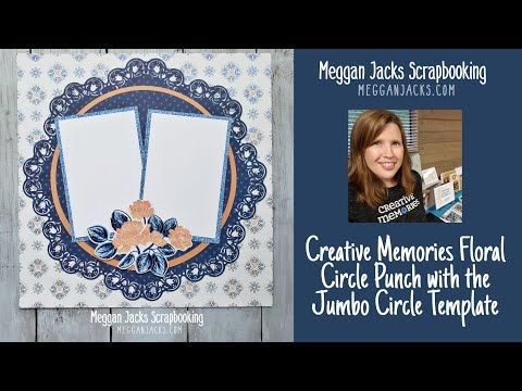 Creative Memories Floral Circle Punch with Jumbo Circle Template - YouTube