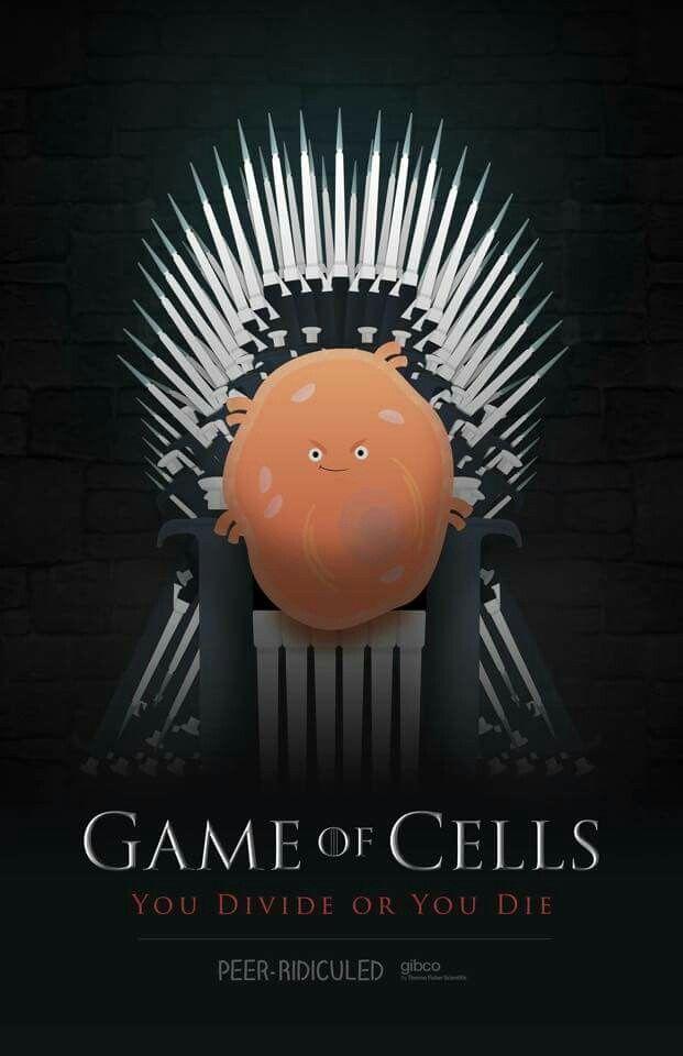 Game of cells. Biology humor GOT | Science jokes | Biology ...