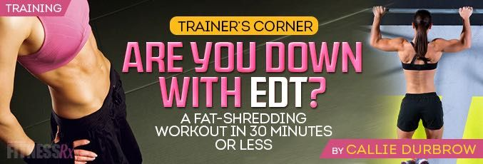Are You Down With Edt Escalating Density Training Muscle