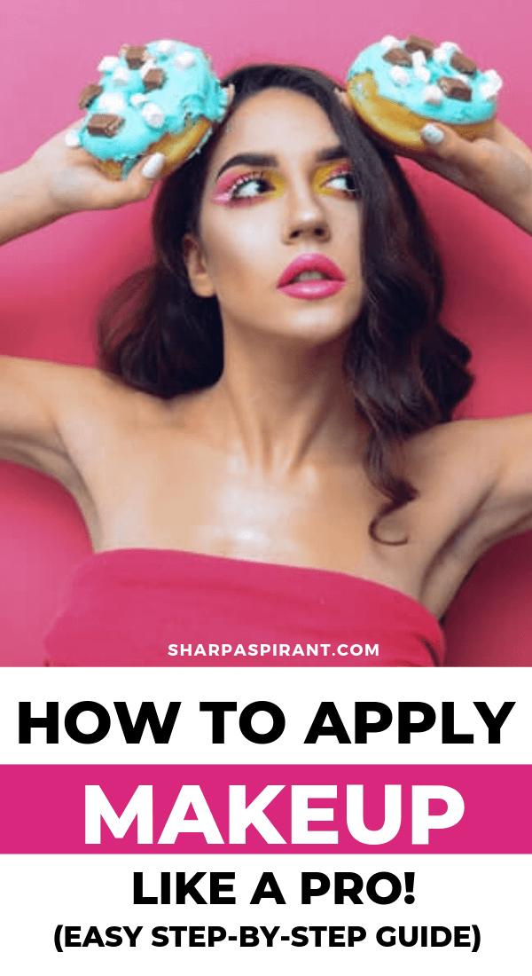 How to Apply Makeup Like a Pro Easy StepbyStep Guide