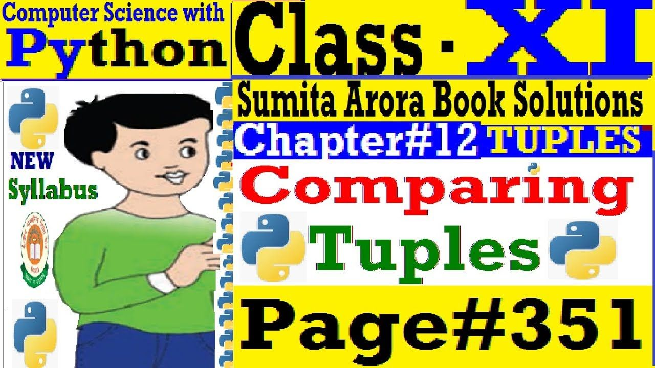 Class 11 Computer Science Python Chapter 12 Sumita Arora Book Solutions Computer Science Book Study Writing Classes