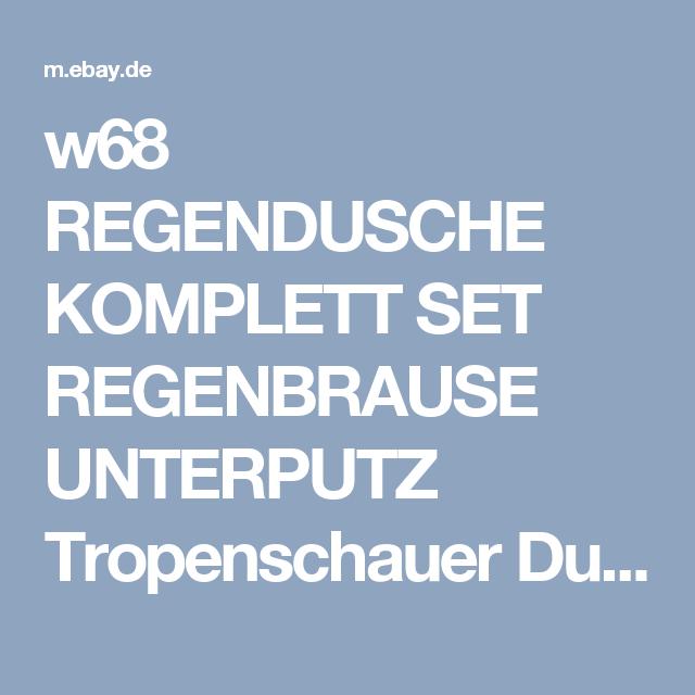 W68 REGENDUSCHE KOMPLETT SET REGENBRAUSE UNTERPUTZ Tropenschauer Dusch  Armatur ! | EBay