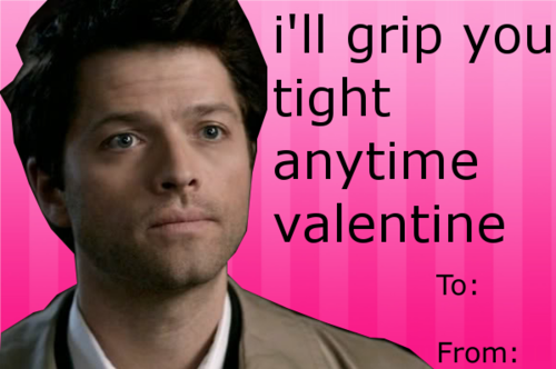Supernatural Valentine\'s Day Cards (oh Cas, I read it in his voice ...