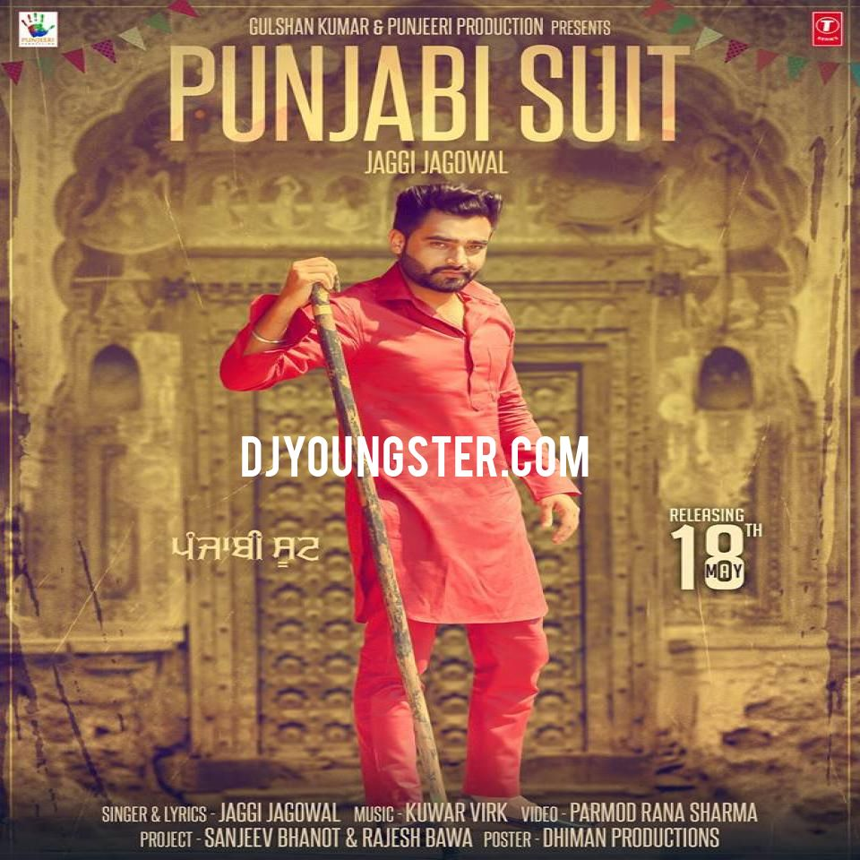 Punjabi Suit Jaggi Jagowal Mp3 Download DjYoungster Com