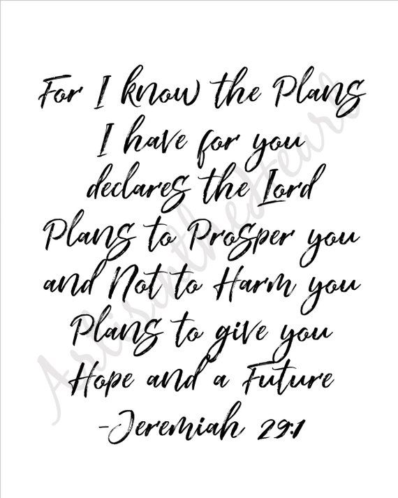 For I Know The Plans I Have For You Jeremiah 2911 Printable Art