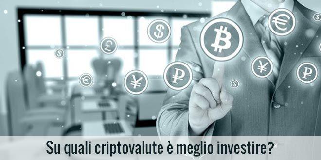 criptovalute su quali investire