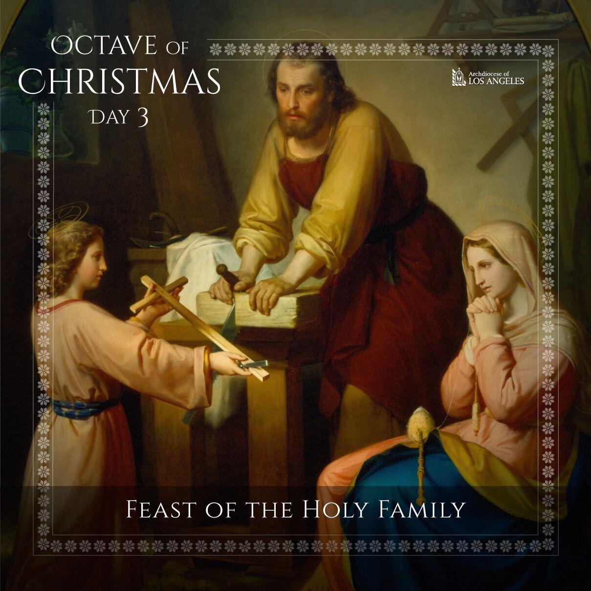 Octave of Christmas Day 3-Holy Family   María, José y El Niño Jesús ...