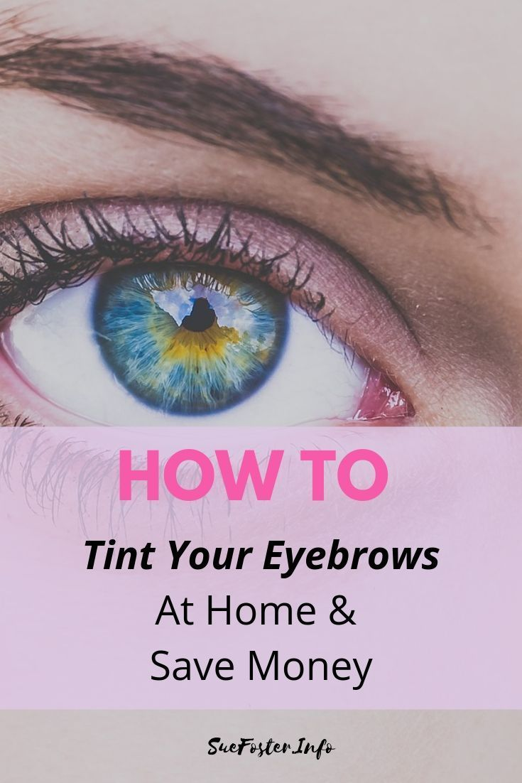 How to tint your eyebrows at home suefosterinfo