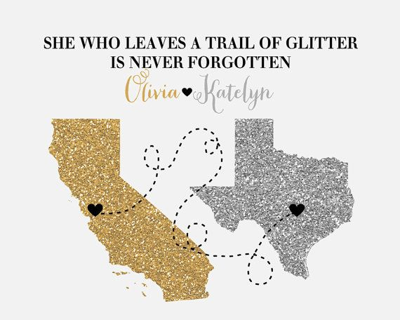 Best Friend Birthday Gift Custom Glitter Maps Art Print Moving Amazing Moving Away Quotes