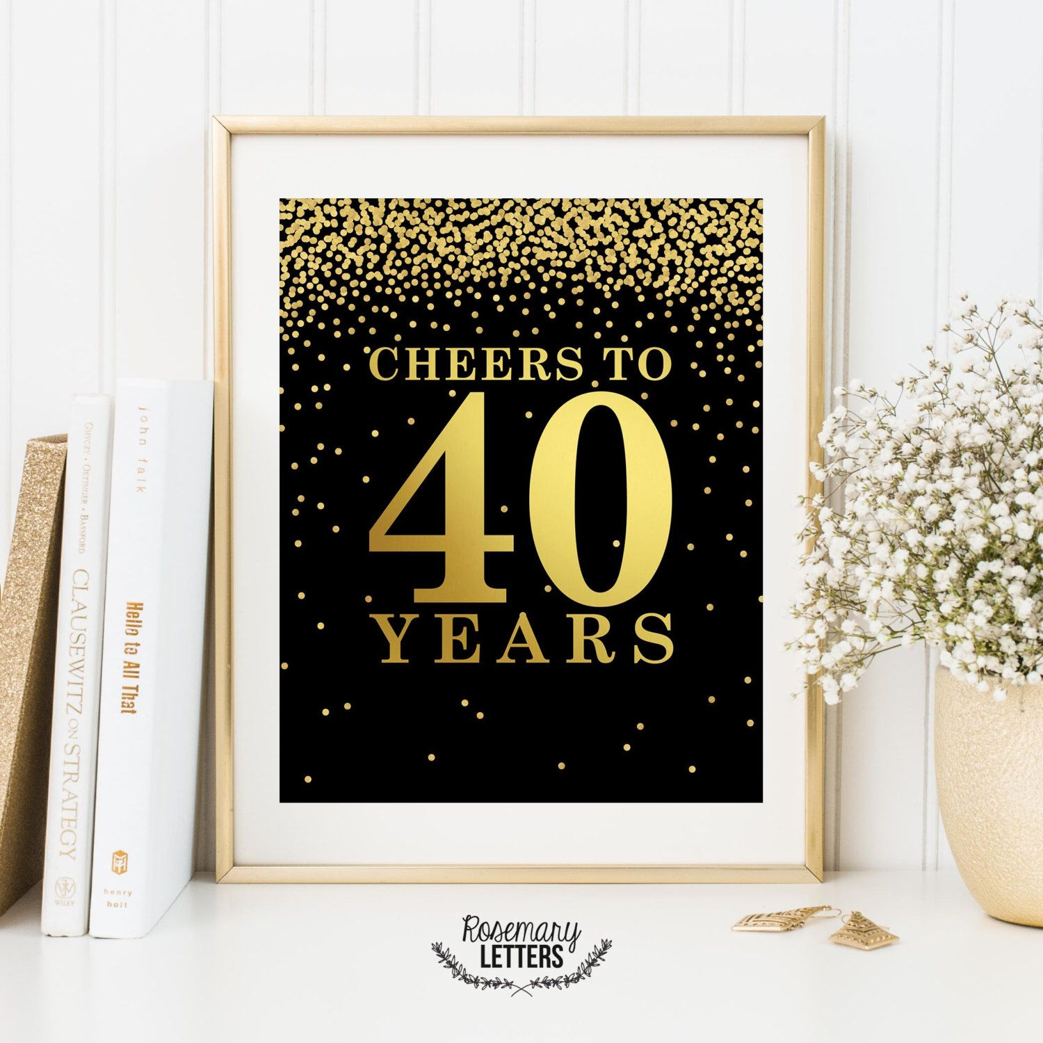 Cheers to 40 years Printable 40th birthday decor Cheers to 40