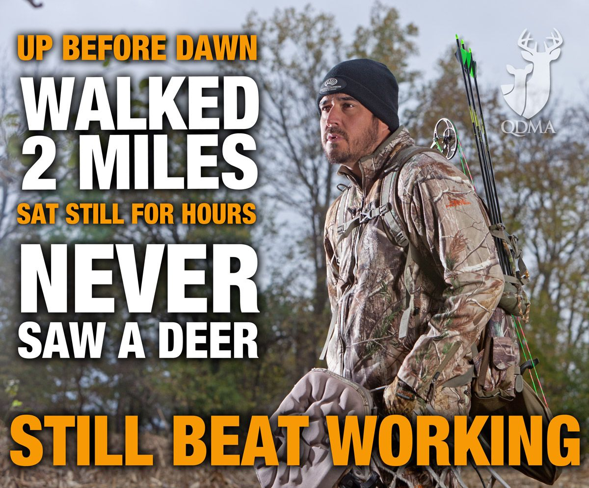 Funny Hunting Quotes Hunting Always Beats Working  Fishing Quotes  Pinterest  Bow
