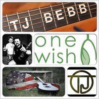 One Wish - Single by TJ Bebb