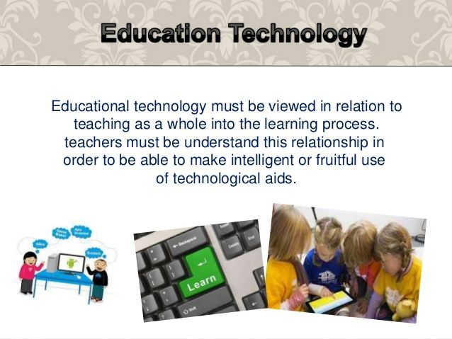 Meaning Of Education Technology Educational Technology Pinterest