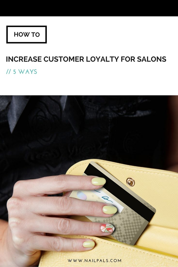 Discover 5 Ways How You Can Increase #CustomerLoyalty For Salons ...
