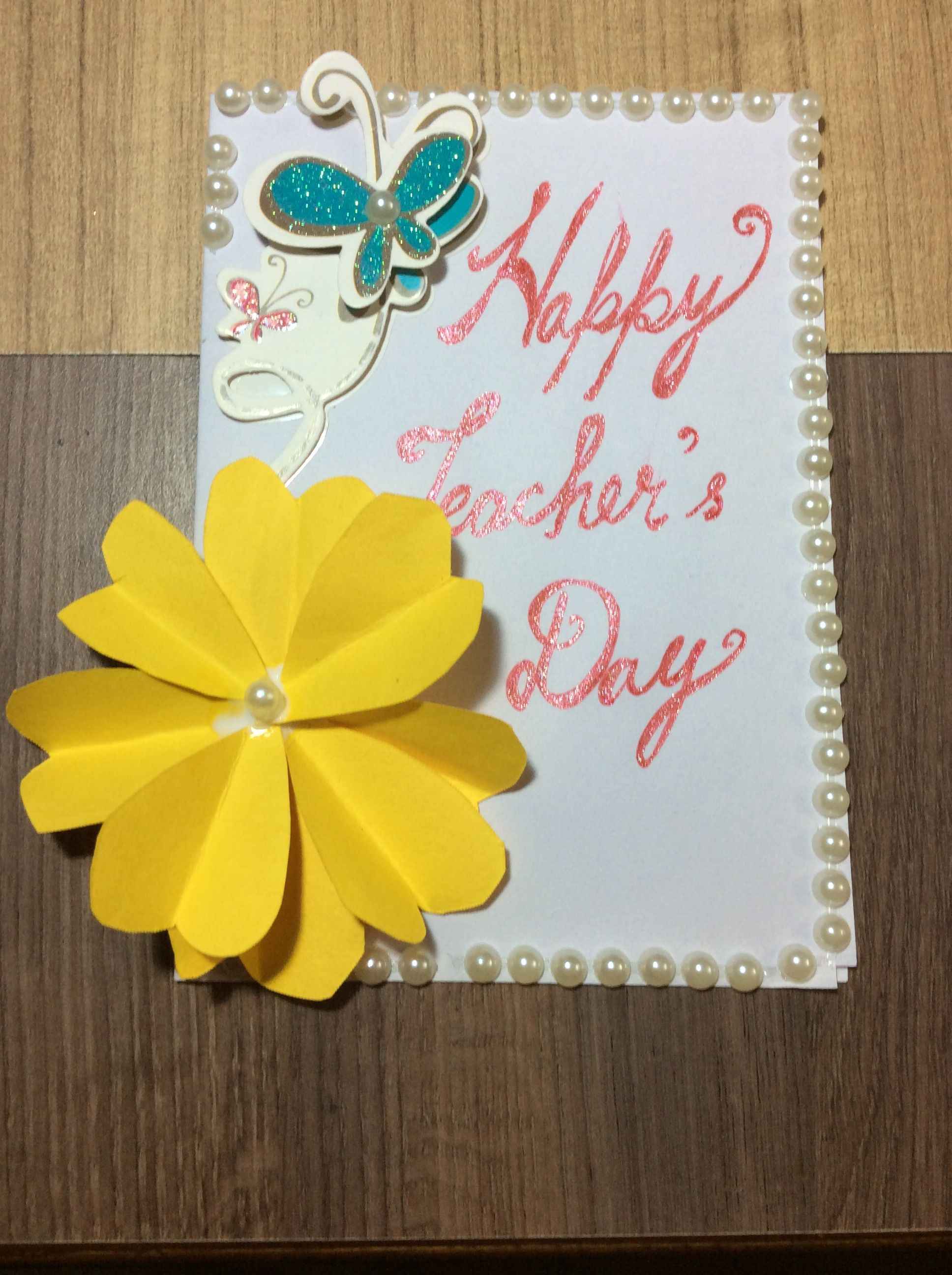 Happy Teachers Day Handmade Cards Ddd Pinterest