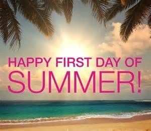 Happy 1st Day Of Summer Bing Images Happy Summer Quotes Summer Quotes First Day Of Summer