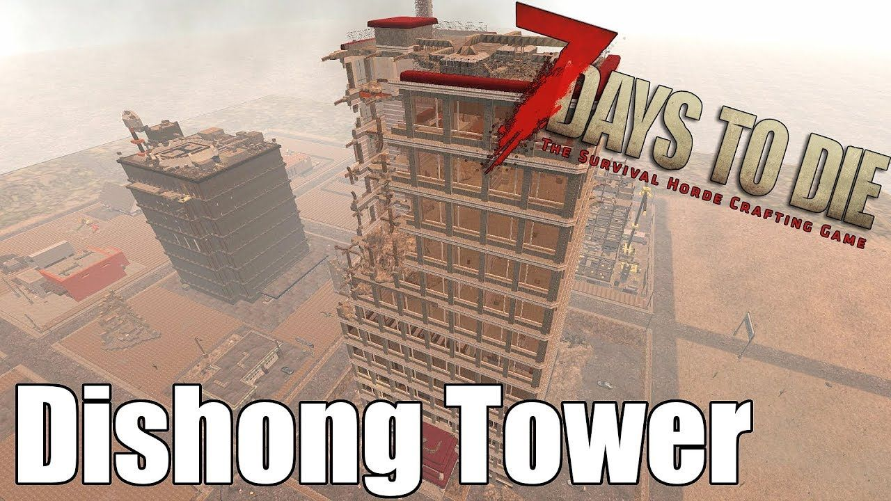 7 Days To Die Dishong Tower All Parkour No Block Breaking