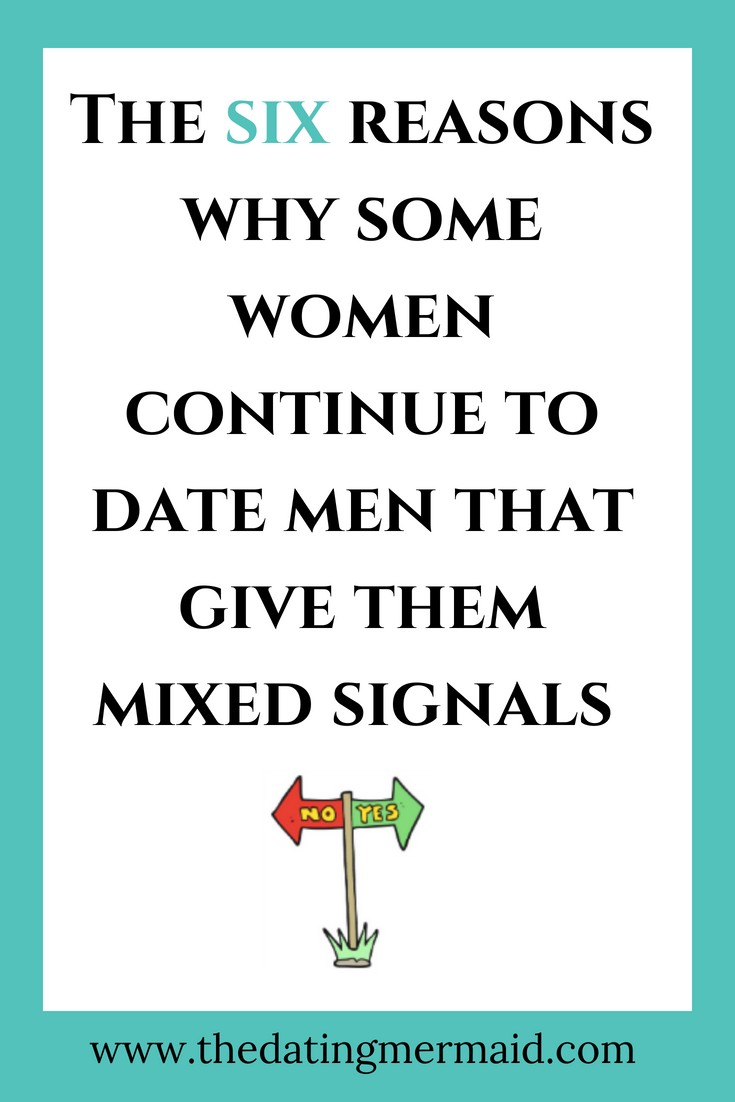 TINA: Why men give mixed signals