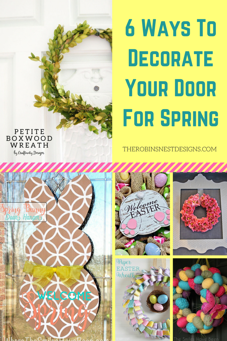 6 Lovely Ways to Decorate Your Front Door For Spring