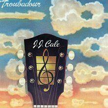 Troubadour by J.J. Cale on BlueBeat.com