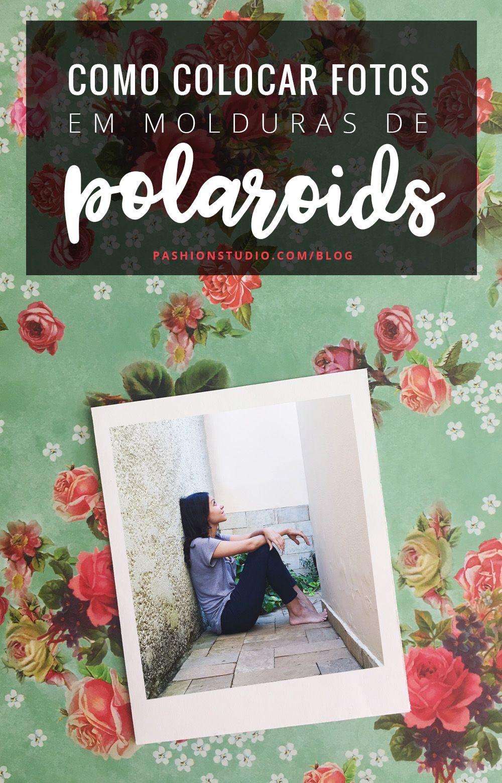 Como Colocar Fotos Em Molduras De Polaroids 5 Pngs Para Baixar