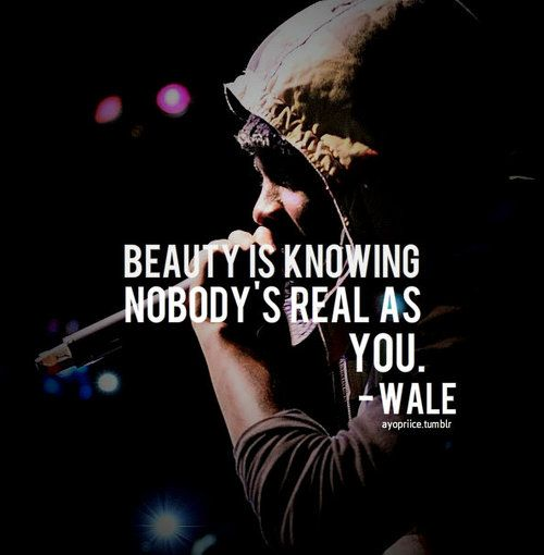 Rap Quote Tumblr Beauty Is Rap Quotes Wale Quotes Quotes