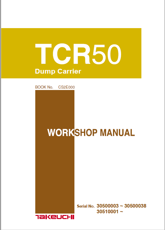 Takeuchih Tcr50 Dump Carrier Service Manual Manual Repair And Maintenance Dumped