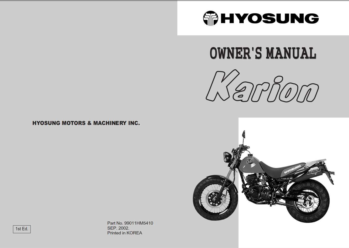 Hyosung Karion 2002 Owner S Manual Has Been Published On Procarmanuals Com Https Procarmanuals Com Hyosung Karion 2002 Owners Ma Owners Manuals Manual Owners