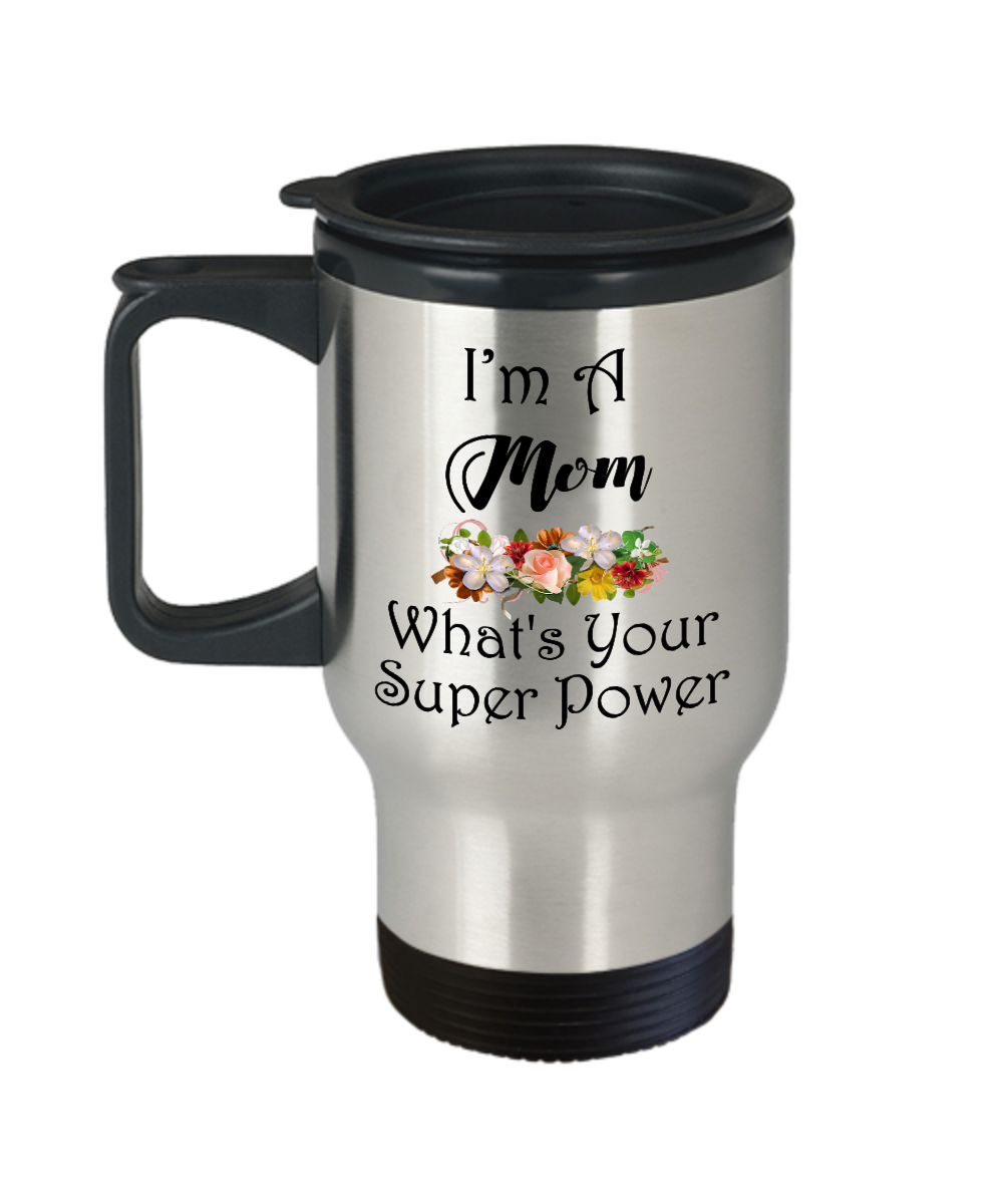 Funny Mom Birthday Gifts From Son Daughter Kids Travel Mug - I Am A ...