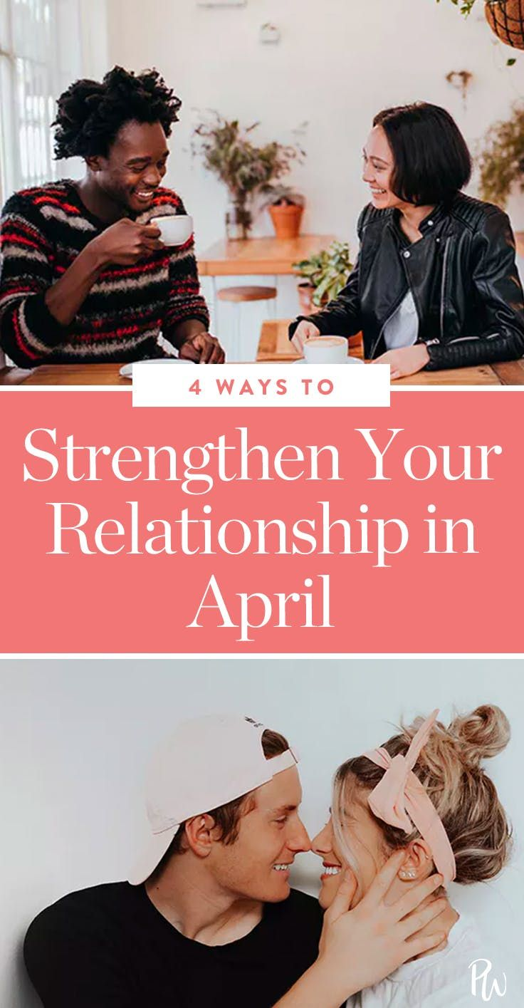 4 ways to strengthen your relationship this april