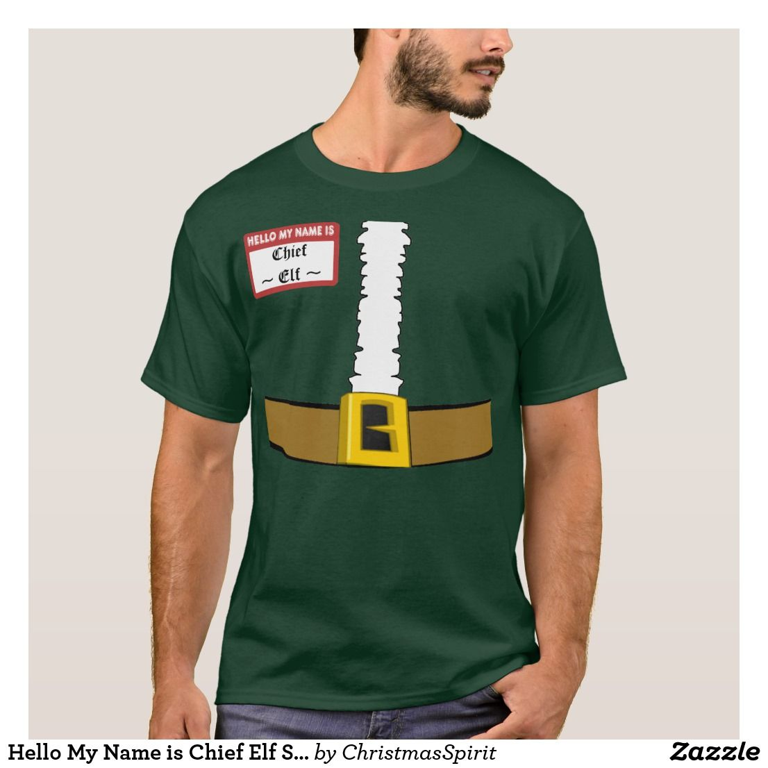 196dcfa0 Hello My Name is Chief Elf Suit Front Customize! T-Shirt, funny novelty tee  shirt, great Christmas gift idea, order yours today!