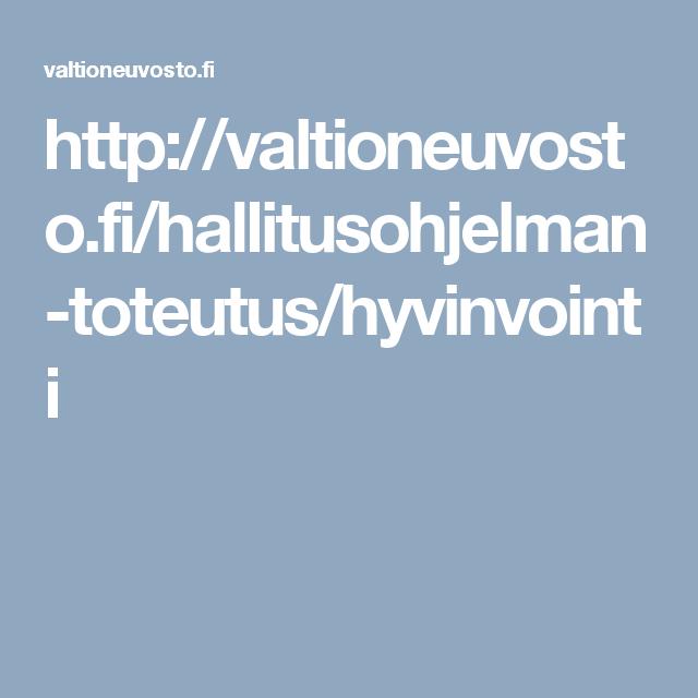 http://valtioneuvosto.fi/hallitusohjelman-toteutus/hyvinvointi