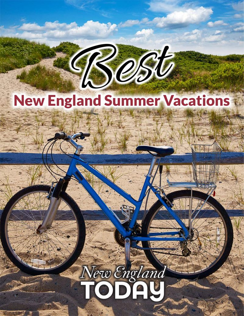 Best New England Summer Vacations With
