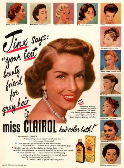 Vintage Beauty And Hygiene Ads Of The 1950s Page 50 Clairol Hair Color Hair Color 1950s Hairstyles