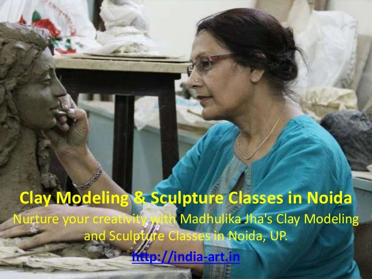 Nurture your creativity with madhulika jhas clay modeling