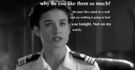a few good men   one of my favorote movie quotes. Thank you to the